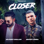 Closer - Mickey Singh mp3 songs