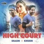 High Court  - Shashi, Khushi mp3