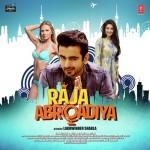 Raja Abroadiya mp3 songs