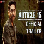 Article 15 video songs