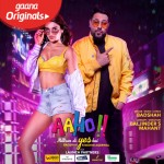 Aaho Mittran Di Yes Hai - Badshah mp3 songs