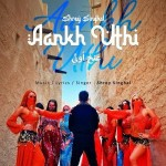 Aankh Uthi - Shrey Singhal mp3 songs