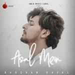 Asal Mein - Darshan Raval mp3