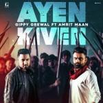 Ayen Kiven - Gippy Grewal mp3 songs