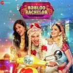 Babloo Bachelor mp3 songs