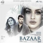 Bazaar - Afsana Khan mp3 songs