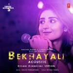 Bekhayali Acoustic - Dhvani Bhanushali mp3