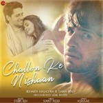 Challon Ke Nishaan - Stebin Ben mp3 songs