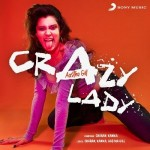 Crazy Lady - Aastha Gill mp3 songs