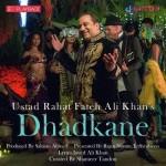 Dhadkane - Rahat Fateh Ali Khan mp3 songs