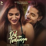 Dil Na Todunga - Abhi Dutt mp3 songs