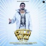 Dilli Wali - Roshan Prince mp3 songs