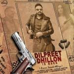 Dilpreet Dhillon Is Back - Dilpreet Dhillon mp3