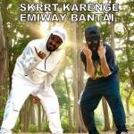 Skrrt Karenge - Emiway Bantai mp3