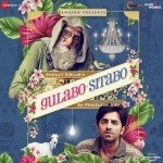 Gulabo Sitabo mp3 songs