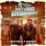 Haryana Roadways - Badshah And Fazilpuria mp3 songs