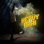 Heavy Hai Bhai - J Trix And Subspace mp3 songs