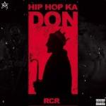 Hip Hop Ka Don - RCR mp3 songs mp3