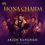 Hona Chaida - Arjun Kanungo mp3 songs