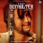 Defaulter - R Nait And Gurlez Akhtar