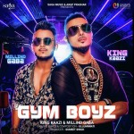 Gym Boyz  - Millind Gaba And King Kazi