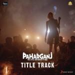 Paharganj - Title Song
