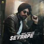 Seyaape - Roop Bhullar