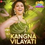 Kangna Vilayati