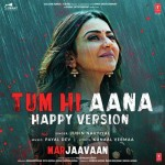 Tum Hi Aana (Happy Version)