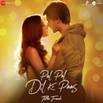 Pal Pal Dil Ke Paas - Title Track