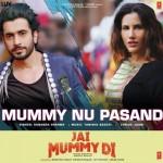 Mummy Nu Pasand