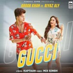 Gucci - Aroob Khan mp3