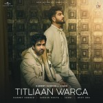 Titliaan Warga - Harrdy Sandhu mp3