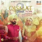 Qismat 2 Title Track - B Praak