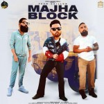 Majha Block - Prem Dhillon