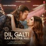 Dil Galti Kar Baitha Hai - Jubin Nautiyal mp3