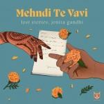 Mehndi Te Vavi - Jonita Gandhi