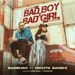 Bad Boy X Bad Girl - Badshah mp3