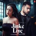 Jinke Liye - Neha Kakkar mp3