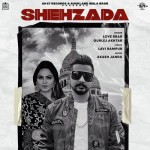 Shehzada - Love Brar
