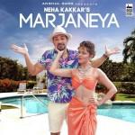 Marjaneya - Neha Kakkar
