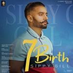 7 Birth - Sippy Gill