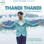 Thandi Thandi - Gulzaar Chhaniwala