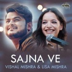 Sajna Ve - Vishal Mishra mp3 songs mp3