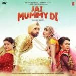 Jai Mummy Di (Title Track)