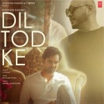 Dil Tod Ke - B Praak