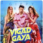 Vigad Gaya - Gippy Grewal