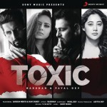 Toxic - Badshah