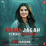 Thodi Jagah Female Version