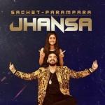Jhansa  - Sachet Tandon